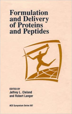 Formulation and Delivery of Proteins and Peptides (ACS Symposium Series)