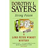 Strong Poison (A Lord Peter Wimsey Mystery)by Dorothy L Sayers