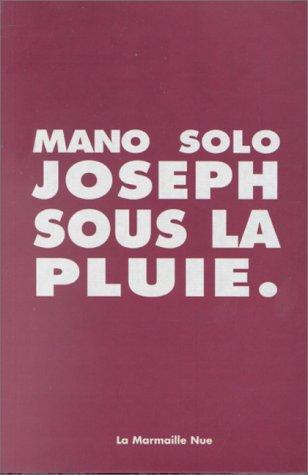 Joseph sous la pluie