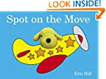 Spot on the Move: Finger Puppet Book...