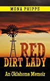 img - for Red Dirt Lady: An Oklahoma Memoir (Red Dirt Memories) book / textbook / text book