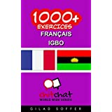 1000+ Exercices Français - Igbo (ChitChat WorldWide) (French Edition) PDF