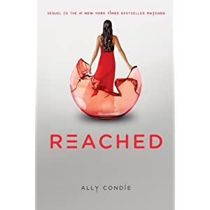 Reached (Matched Trilogy Book 3)