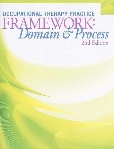 Occupational Therapy Practice Framework: Domain and...