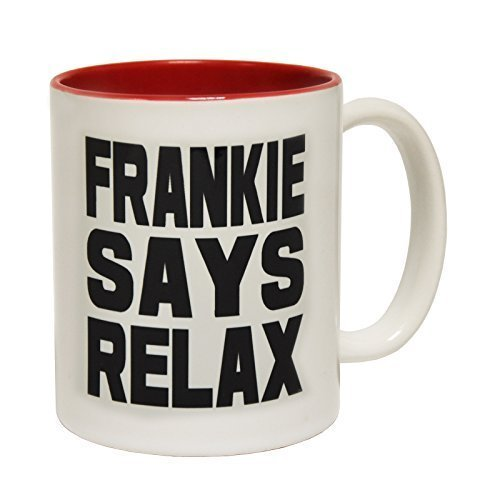 123t Mugs FRANKIE SAYS RELAX Ceramic Slogan Cup With Red