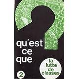 Ligue Communiste - Qu'est-ce que ? - lot de 5 brochures - 1 : Le chômage / 2 : La lutte des classes / 3 : L'anarchie...