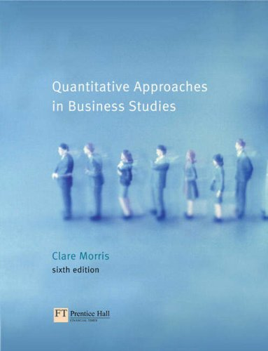 Operations Management: AND Quantitative Approaches in Business Studies