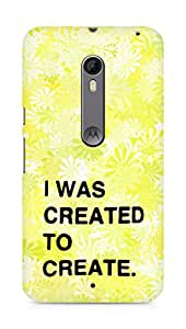 AMEZ i was created to create Back Cover For Motorola Moto X Style