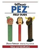 Warman's Pez Field Guide