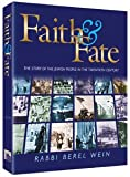 img - for Faith & fate: The story of the Jewish people in the twentieth century book / textbook / text book