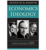 img - for [ Economics as Ideology: Keynes, Laski, Hayek, and the Creation of Contemporary Politics[ ECONOMICS AS IDEOLOGY: KEYNES, LASKI, HAYEK, AND THE CREATION OF CONTEMPORARY POLITICS ] By Hoover, Kenneth R. ( Author )Aug-01-2003 Hardcover book / textbook / text book