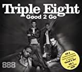 Triple 8 Good 2 Go [CD 2]