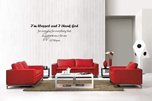 Blinggo I'm blessed and-Lil Wayne removable Vinyl Wall Decal Home Dicor (Lil Wayne Quotes Wall Decor compare prices)