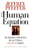 img - for The Human Equation: Building Profits by Putting People First book / textbook / text book