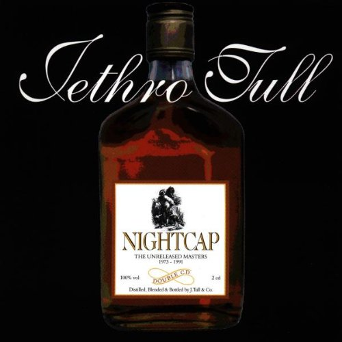 Jethro Tull – Nightcap: The Unreleased Masters 1973-1991 (2CD) (1993) [FLAC]