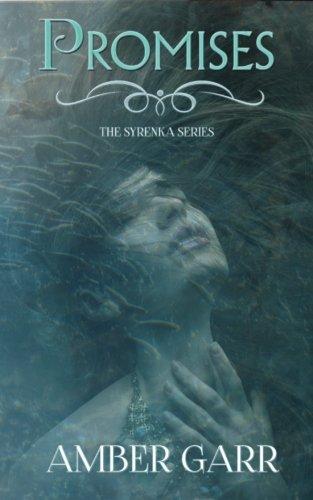 Promises (The Syrenka Series) (Volume 1)