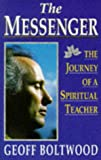 img - for The Messenger: The Journey of a Spiritual Healer book / textbook / text book