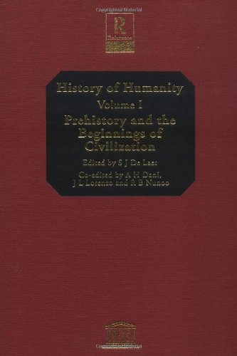 History of Humanity Set: History of Humanity: Volume I: Prehistory and the Beginnings of Civilization