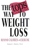 The TOPS Way to Weight Loss (1401901573) by Rankin, Howard