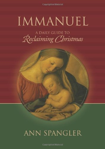 Immanuel: A Daily Guide to Reclaiming the True Meaning of Christmas (The Seasons Of God compare prices)