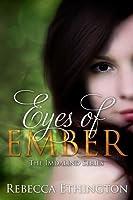 Eyes of Ember (Imdalind  Series Book 2) (English Edition)