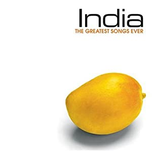 Greatest Songs Ever: India
