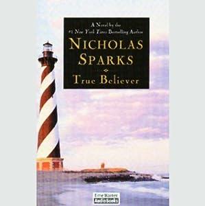 True Believer | [Nicholas Sparks]