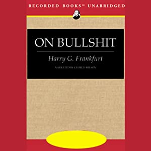 On Bullshit | [Harry G. Frankfurt]