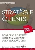 Stratégie clients : Point de vue d'experts sur le management de la relation client