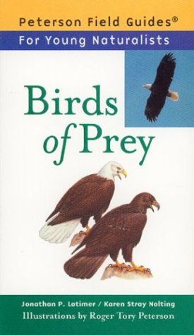 Birds of Prey (Peterson Field Guides: Young Naturalists)