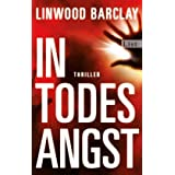 "In Todesangstvon ""Linwood Barclay"""