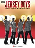 Hal Leonard Jersey Boys: The Story of Frankie Valli And The Four Seasons