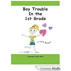 Boy Trouble in the 1st Grade (The Izzy Series) (English Edition)