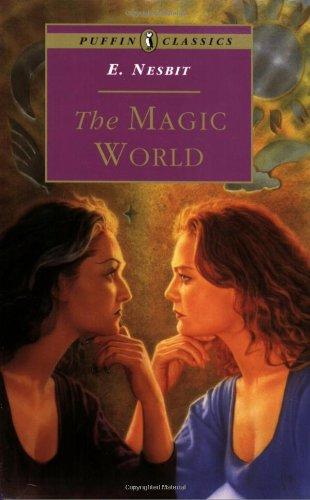 The Magic World (Puffin Classics)
