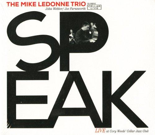 Mike LeDonne, John Webber, Joe Farnsworth, Speak, Cellar Live, JazzWeek top 100