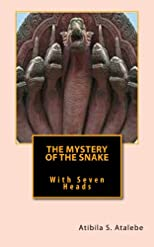 The Mystery of the Snake with Seven Heads