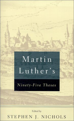 Martin Luther s Ninety-Five Theses | History Today