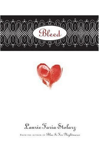 Bleed, Laurie Faria Stolarz