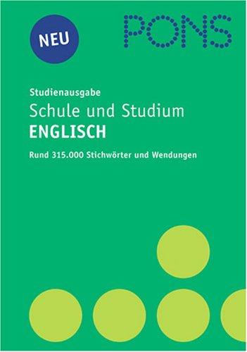 PONS Wörterbuch für Schule und Studium. Englisch. Studienausgabe