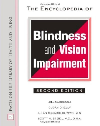 Susan Shelly - The Encyclopedia of Blindness and Vision Impairment (Facts on File Library of Health and Living)