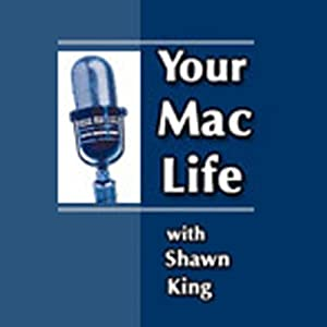 Your Mac Life, April 19, 2012 | [Shawn King]