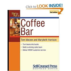 Start and Run a Coffee Bar (Start & Run a)