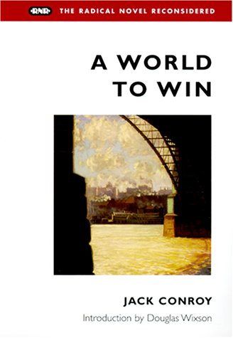 A World to Win (Radical Novel Reconsidered)