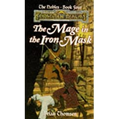 The Mage in the Iron Mask (Forgotten Realms Novel: The Nobles #4) by Brian Thomsen