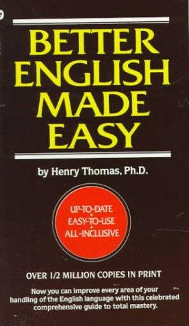Better English Made Easy, Henry Thomas