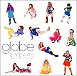8 YEARS Many Classic Moments(globe)