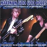 Maximum Goo Goo Dolls