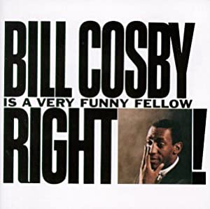 Bill Cosby Is A Very Funny Fellow Right! by Warner Bros / Wea
