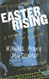 img - for [(Easter Rising: An Irish American Coming Up from Under )] [Author: Michael Patrick MacDonald] [Mar-2008] book / textbook / text book