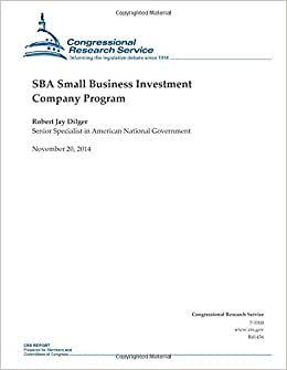 SBA Small Business Investment Company Program (CRS Reports)